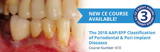 New CE Course - The 2018 AAP/EFP Classifications (ce610)