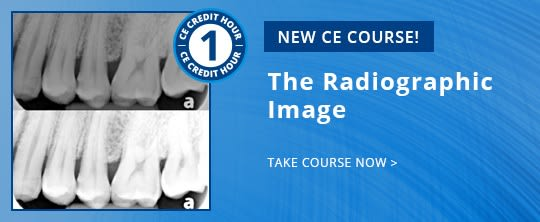 Featured New CE course - ce571 The Radiographic Image
