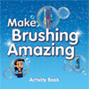 Make Brushing Amazing material cover