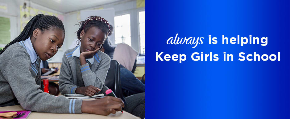 Always is Helping Keep Girls in School