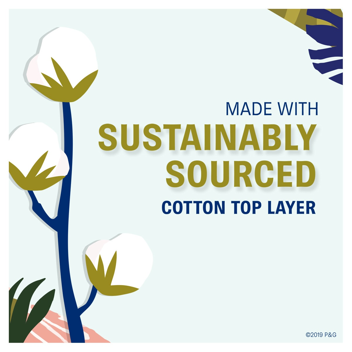 Always Pure Sustainably Souced Cotton benefit