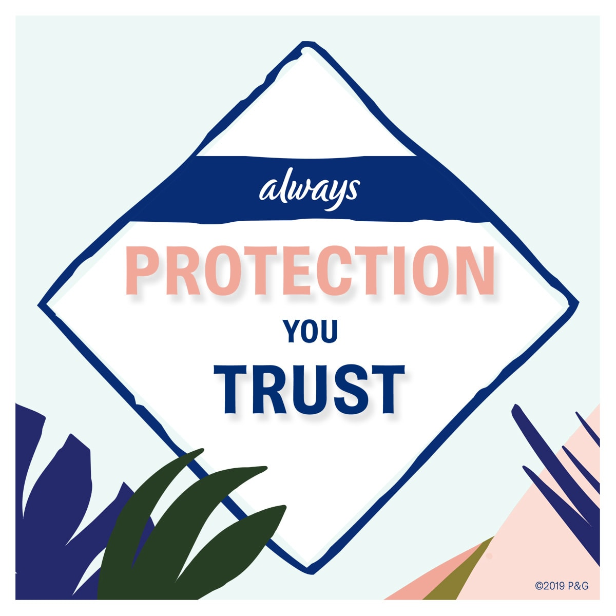 Always Pure Protection You Trust benefit