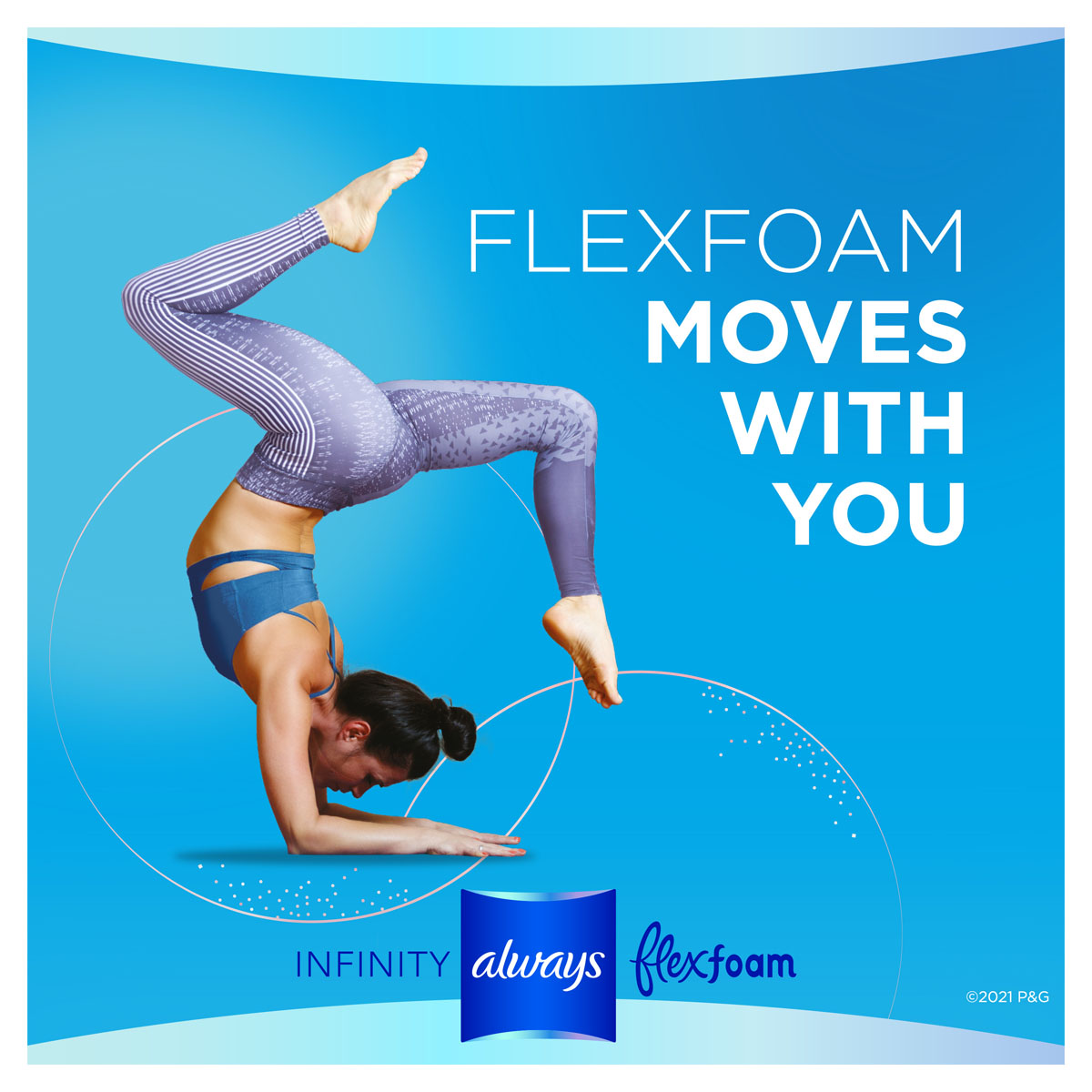 Always Infinity Flexfoam Moves With You