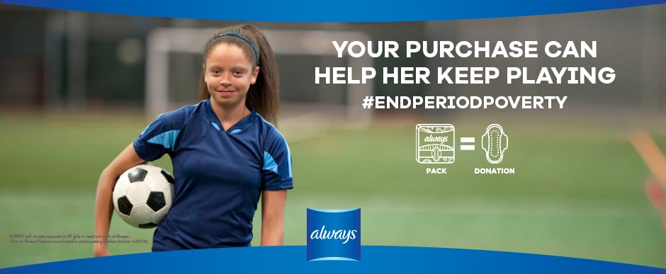 ALWAYS End Period Poverty