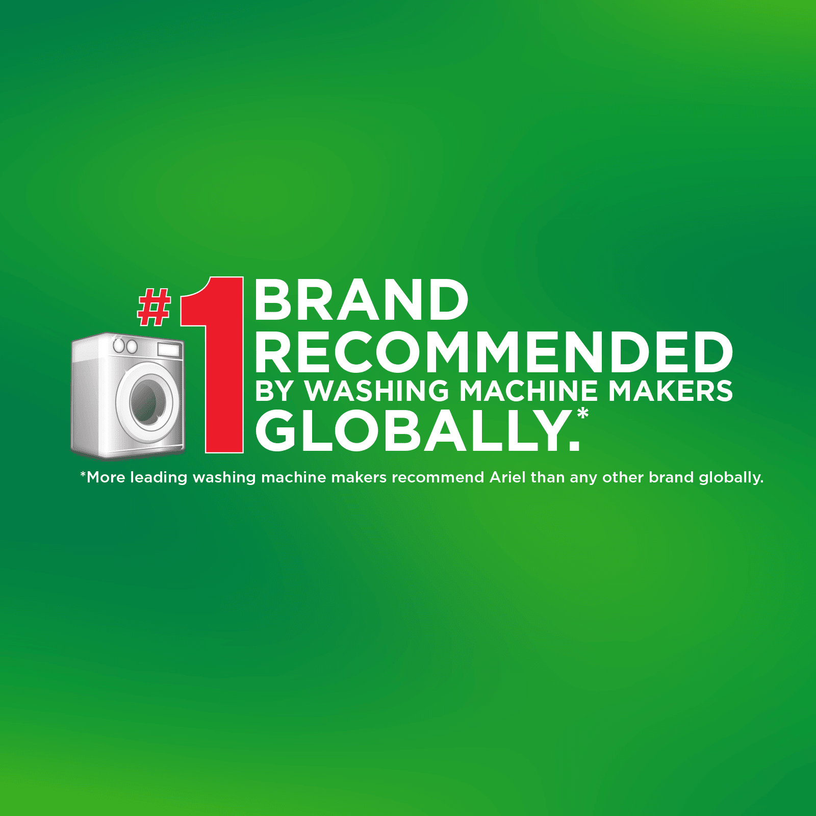 Number one brand recommended by washing machine manufacturers globally.