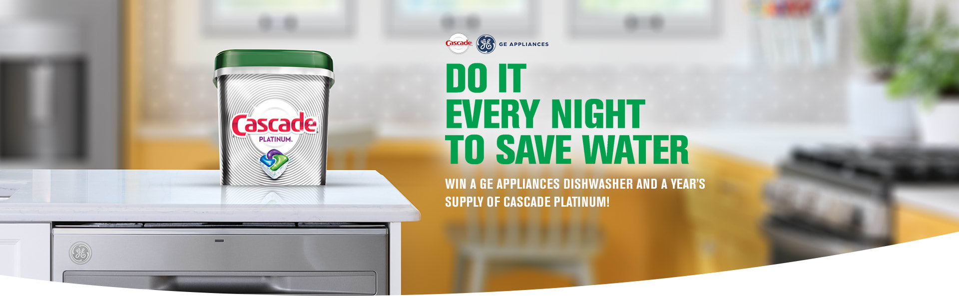 Win a GE Appliances Dishwasher and a Year Supply of Cascade Platinum