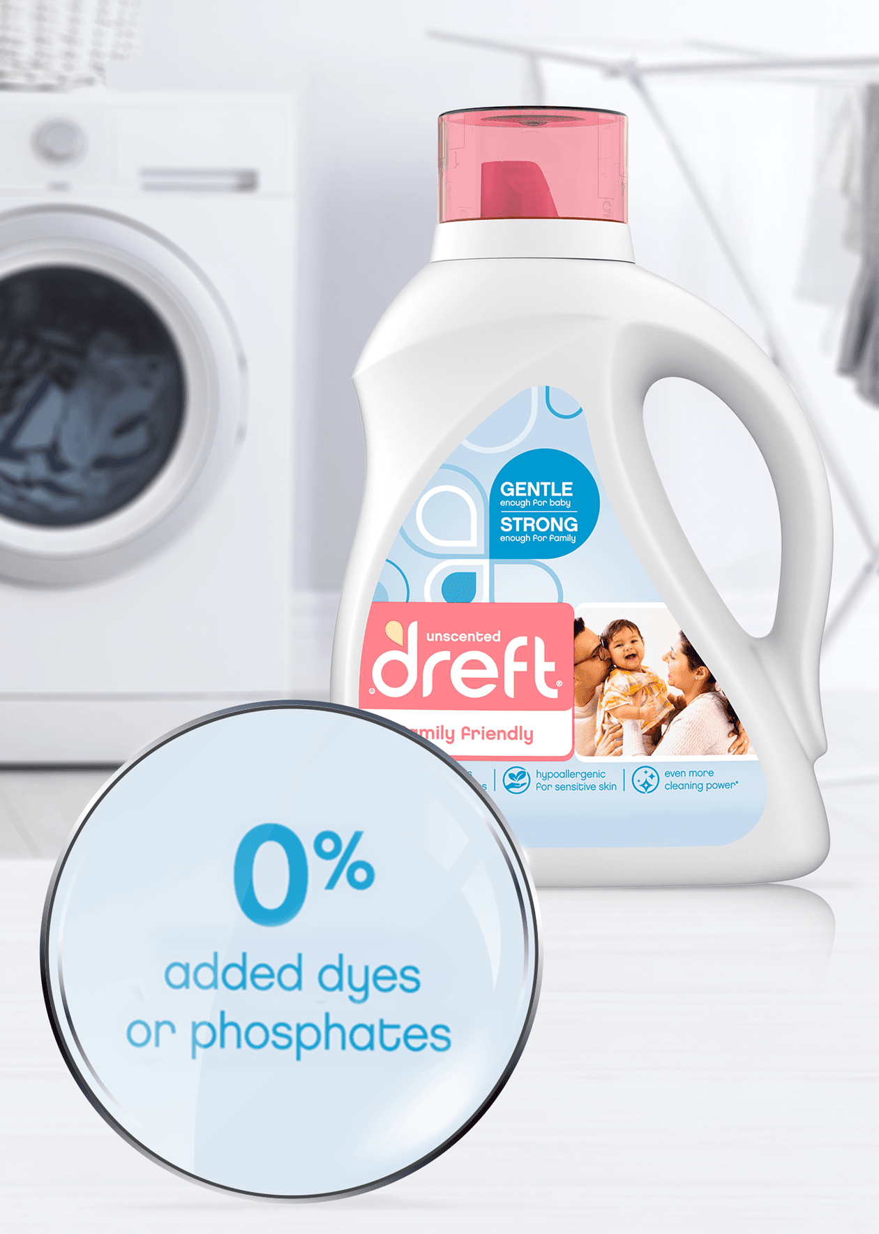 Dreft Family Friendly Laundry Detergent has 0% added dyes or phosphates