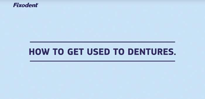 how to get used to the dentures