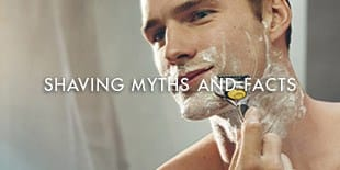 Shaving myths and facts