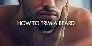 How to Trim a Beard