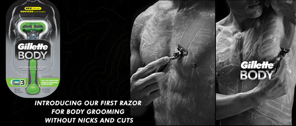 Introducing our first razor for body grooming without nicks and cuts. Gillette Body.