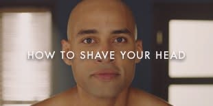 HOW TO SHAVE YOUR HEAD