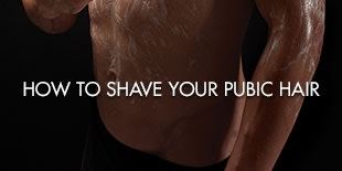 HOW TO SHAVE YOUR PUBIC HAIR
