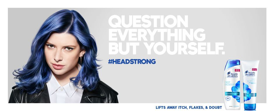 Question everything but yourself #headstrong