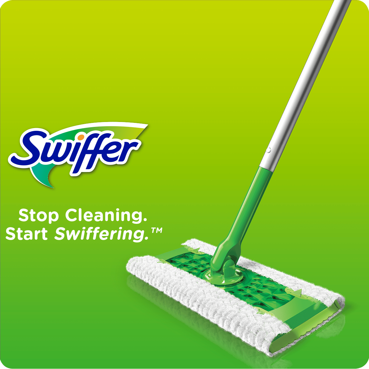 SWIFFER Sweeper, Stop cleaning, start swiffering