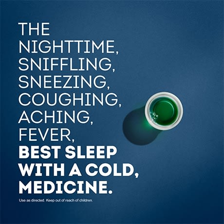 Best sleep with a cold medicine NyQuil Cold & Flu Nighttime Relief