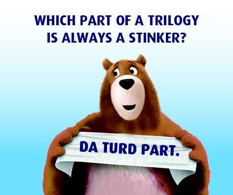 Which Part of triology is always a stinker?