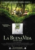 La Buena Vida - Das gute Leben (OV) - Kinoplakat