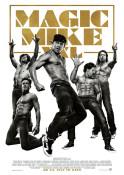 Magic Mike XXL - Kinoplakat