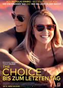 Filmplakat: The Choice - Bis zum letzten Tag
