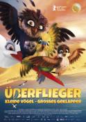 Überflieger - Kleine Vögel, großes Geklapper - Kinoplakat