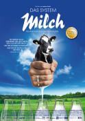 Filmplakat: Das System Milch