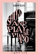 Shut Up and Play the Piano (OV) - Kinoplakat