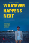 Filmplakat: Whatever happens next