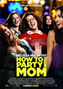 How to Party with Mom (OV) - Kinoplakat