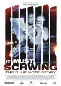 It Must Schwing - The Blue Note Story - Kinoplakat
