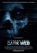 Unknown User: Dark Web - Kinoplakat