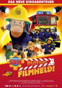 Feuerwehrmann Sam - Plötzlich Filmheld! - Kinoplakat