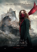 Mortal Engines: Krieg der Städte - Kinoplakat