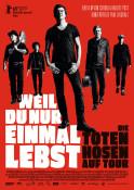Weil du nur einmal lebst - Die Toten Hosen auf Tour - Kinoplakat
