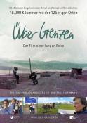 Filmplakat: Über Grenzen - Der Film einer langen Reise