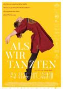 Filmplakat: Als wir tanzten (OV)