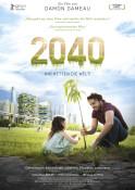 Filmplakat: 2040 - Wir retten die Welt!