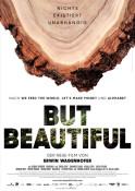 But Beautiful - Kinoplakat