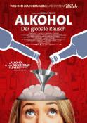 Alkohol - Der globale Rausch - Kinoplakat
