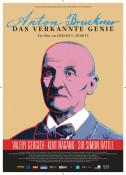 Filmplakat: Anton Bruckner - Das verkannte Genie