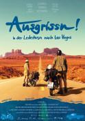 Ausgrissn! -  In der Lederhosn nach Las Vegas - Kinoplakat