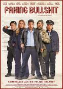 Filmplakat: Faking Bullshit - Krimineller als die Polizei erlaubt