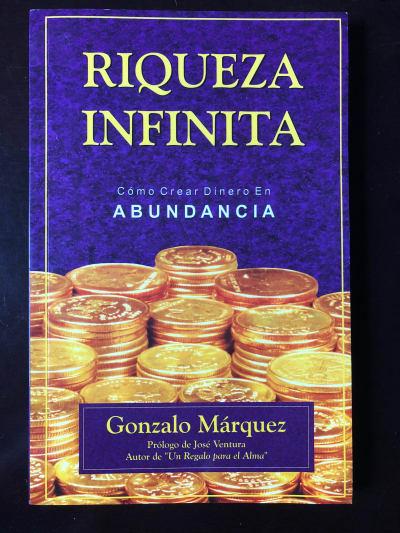Riqueza Infinita, Gonzalo Márquez, Multimillonario, mexicano, Zacatecas, Carlos Slim