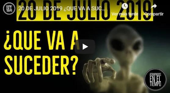 Profecía extraterrestre del 20 de julio de 2019: ¿Ya están aquí?