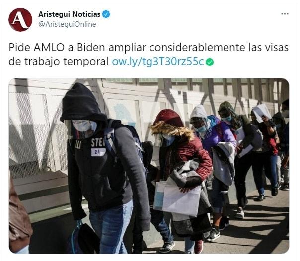 Andrés Manuel López Obrador AMLO visas de trabajo flujo de migrantes Joe Biden 3