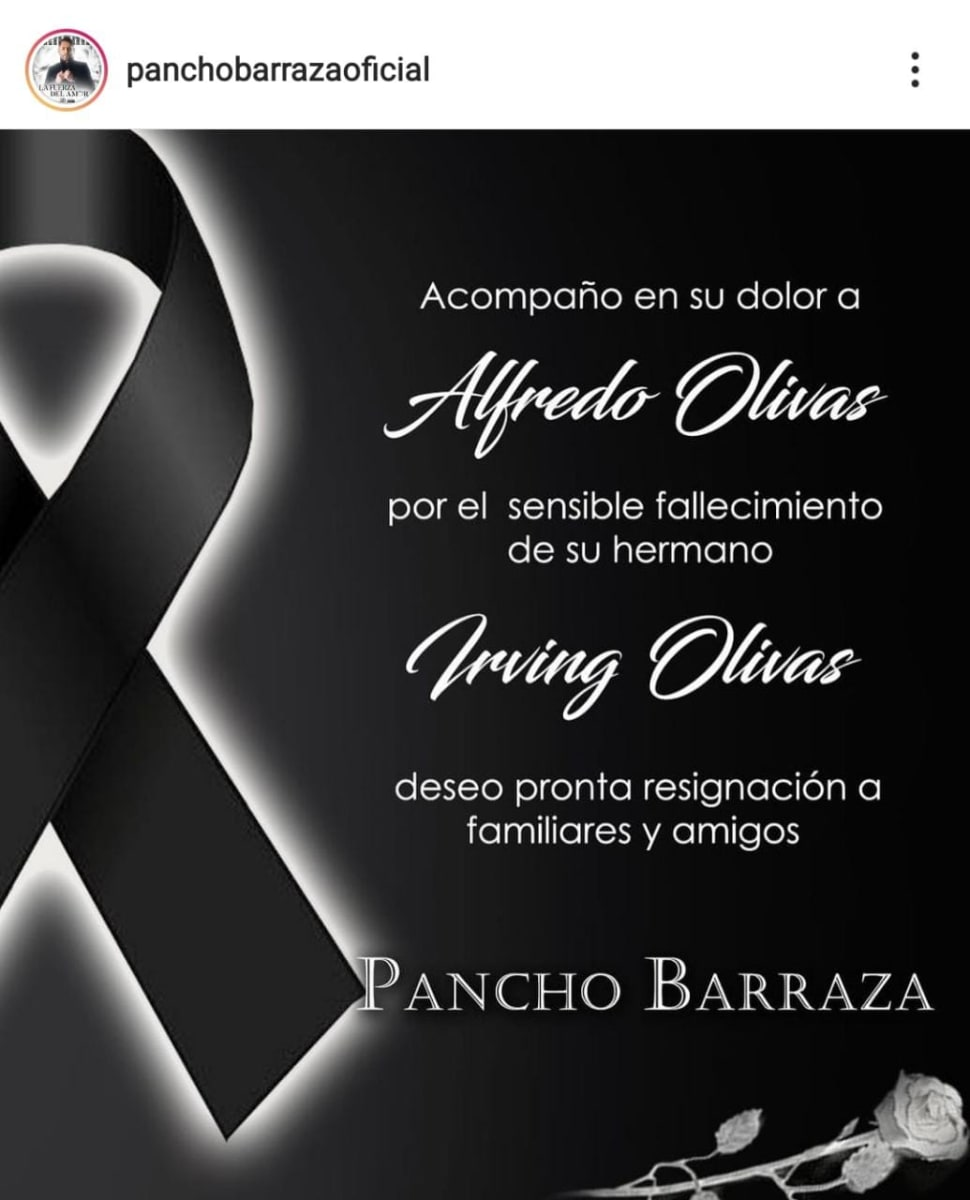 Condolencias Alfredo Olivas, hermano, Irving Olivas