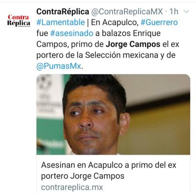 Asesinan a balazos a primo del ex futbolista Jorge Campos Enrique Campos Torres