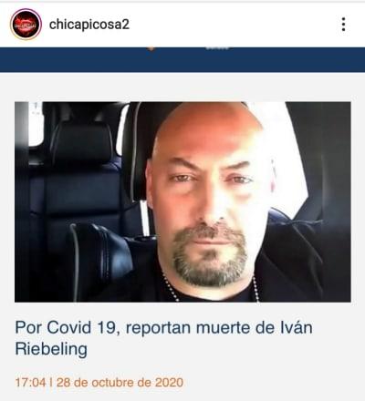 Ivan Riebeling, Comandante Cobra, muere por coronavirus