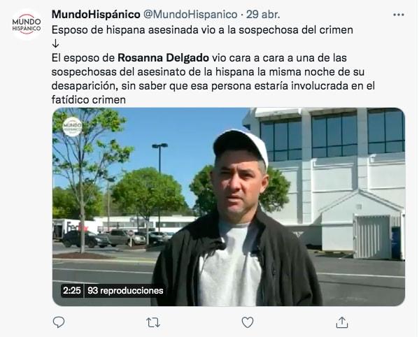 Rossana Delgado fue vista por última vez el 16 de abril