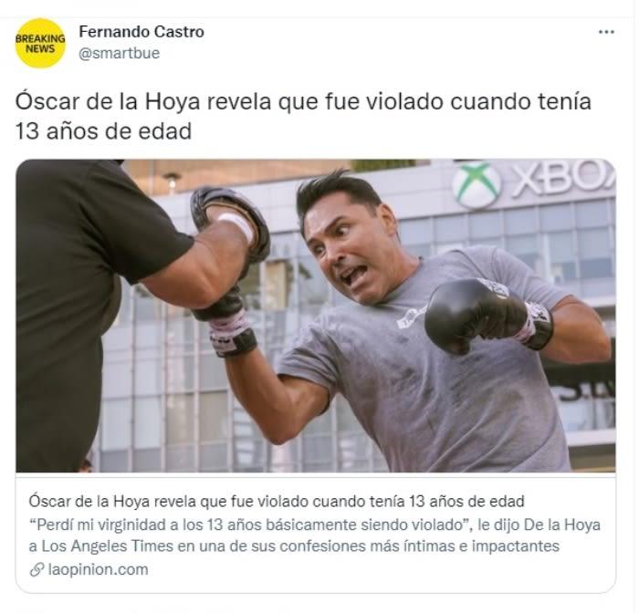 """Óscar De La Hoya violación infancia: """"Fui violado a los 13 años por una mujer mayor"""""""